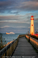 "2ND PLACE, BY MIKE GREINER, ""MENOMINEE LIGHT"""