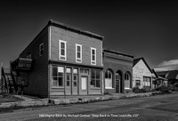 "HM Digital B&W By Michael Greiner ""Step Back in Time Leadville,CO"""