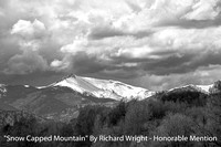 Snow Capped Mountain By Richard Wright - Honorable Mention Digital B&W